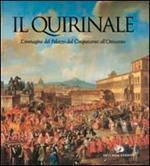 Il Quirinale. L'immagine del palazzo dal Cinquecento all'Ottocento