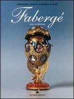 Fabergè. Catalogo della mostra (Roma, Museo del Corso, 31 ottobre 2003-18 gennaio 2004). Ediz. italiana e inglese
