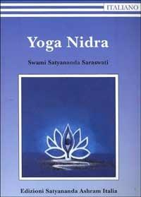 Yoga Nidra - Swami Saraswati Satyananda - copertina