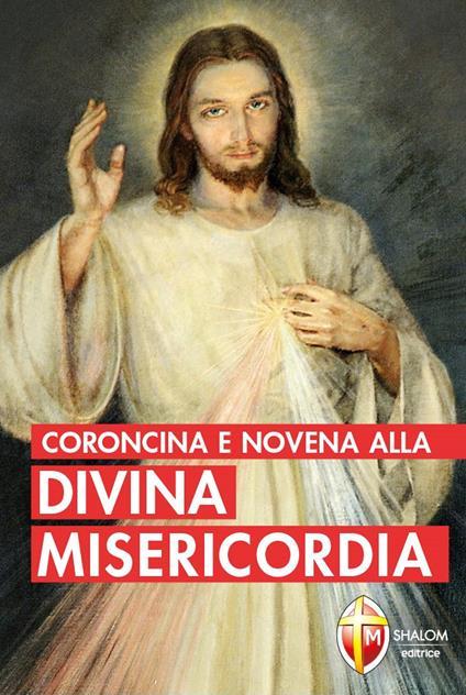 Coroncina e novena alla divina misericordia - M. Faustina Kowalska - copertina