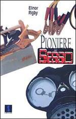 Le pioniere del sesso