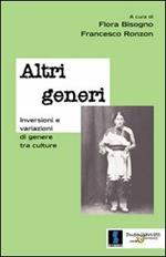Altri generi. Inversioni e variazioni di genere tra culture