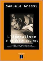 L' Apocalisse e la peste dei gay. L'Aids come metanarrativa nella letteratura anglo-americana