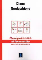 Competitività al femminile. Oltre l'autodifesa