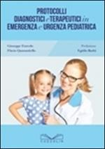 Protocolli diagnostici e terapeutici in emergenza e urgenza pediatrica