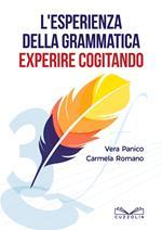 L' esperienza della grammatica. Experire cogitando