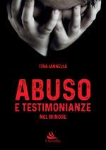 Abuso e testimonianze nel minore
