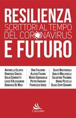 Resilienza e futuro. Scrittori al tempo del Coronavirus