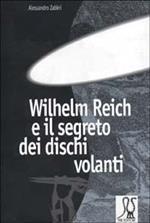 W. Reich e il segreto dei dischi volanti