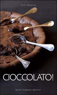 Cioccolato! - Trish Deseine - copertina