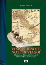 Viaggi di note, note di viaggi. L'Italia vista dai musicisti stranieri dal Grand Tour al Novecento