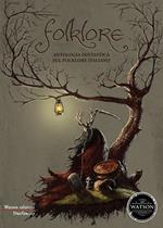 Folklore. Antologia fantastica sul folklore italiano