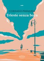 Trieste senza bora