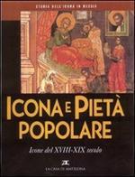 Storia dell'icona in Russia. Vol. 5: Icona e pietà popolare. Icone del XVIII-XIX secolo.