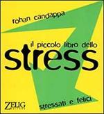 Il piccolo libro dello stress