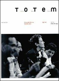 Totem. Letture suoni lezioni - Alessandro Baricco,Gabriele Vacis,Ugo Volli - copertina
