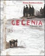 Cecenia. Il disonore russo