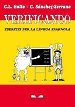 Verificando. Esercizi per la lingua spagnola