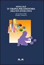 Manuale di terapia psicomotoria dell'età evolutiva