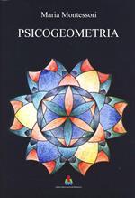 Psicogeometria. Dattiloscritto inedito
