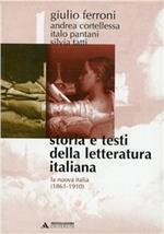 Storia e testi della letteratura italiana. Vol. 8: La nuova Italia (1861-1910).
