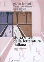 Storia e testi della letteratura italiana. Vol. 9: Guerra e fascismo (1910-1945).