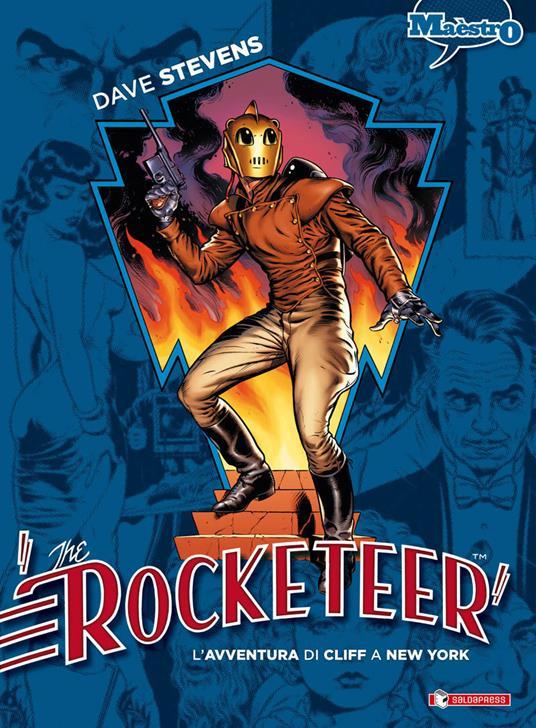 The Rocketeer. Vol. 2: avventura di Cliff a New York, L'. - Dave Stevens - copertina