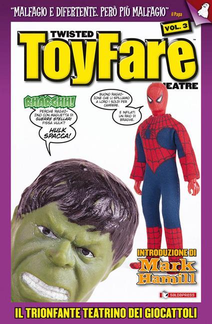 Twisted toyfare theatre. Il trionfante teatrino dei giocattoli. Vol. 3 - copertina
