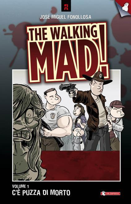 C'è puzza di morto. The walking mad!. Vol. 1 - José Fonollosa - copertina