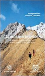 Le montagne irripetibili. Itinerari erscursionistici nel parco delle Alpi Apuane