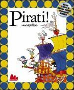 Pirati! Con CD Audio