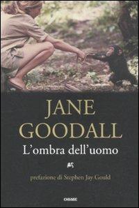 L' ombra dell'uomo - Jane Goodall - copertina