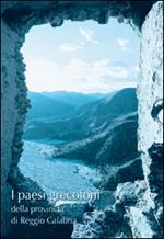 I presi grecofoni della provincia di Reggio Calabria. La lingua, la cultura, l'architettura, l'arte e le tradizioni