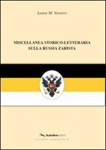 Miscellanea storico-letteraria sulla Russia zarista