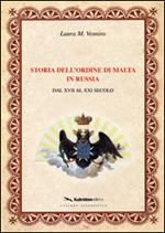 Storia dell'ordine di Malta in Russia. Dal XVII al XXI secolo