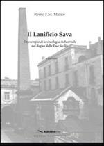 Il lanificio di Sava. Un esempio di archeologia industriale nel regno delle Due Sicilie