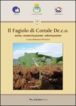 Il fagiolo di Cortale De.c.o. Storia, caratterizzazione, valorizzazione