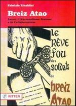 Breiz Atao. Lainé, il nazionalismo bretone e la collaborazione