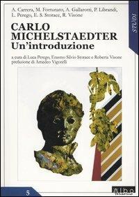 Carlo Michelstaedter. Un'introduzione - copertina