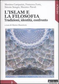 L' Islam e la filosofia. Tradizioni, identità, confronto - copertina