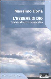 L' essere di Dio. Trascendenza e temporalità - Massimo Donà - copertina