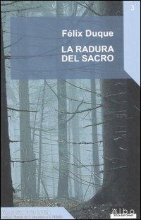 La radura del sacro - Félix Duque - copertina