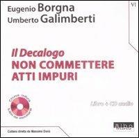 Il Decalogo. Con CD Audio. Vol. 6: Non commettere atti impuri. - copertina