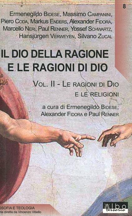 Il Dio della ragione e le ragioni di Dio. Vol. 2: Le ragioni di Dio e le religioni. - copertina