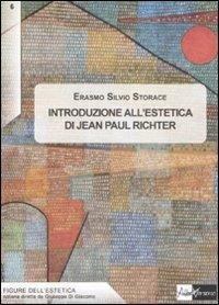 Introduzione all'estetica di Jean Paul Richter - Erasmo Silvio Storace - copertina