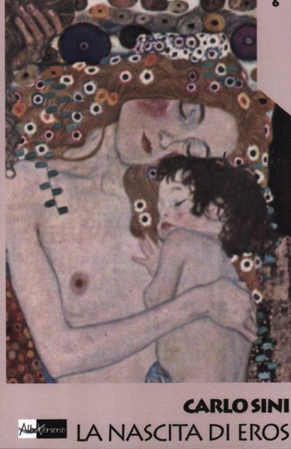 La nascita di Eros - Carlo Sini - copertina