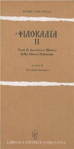 Filocalia. Testi di ascetica e mistica della Chiesa orientale. Vol. 2