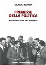 Premesse della politica e architettura di uno stato democratico