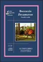 Decameron. Novelle scelte. Audiolibro. 2 CD Audio