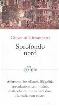 Sprofondo Nord - Giovanni Giovannetti - copertina